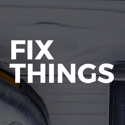 Fix Things