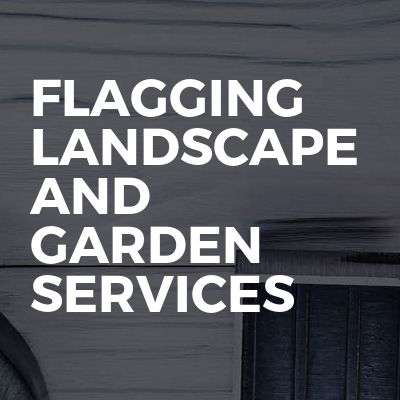 Flagging Landscape And Garden Services