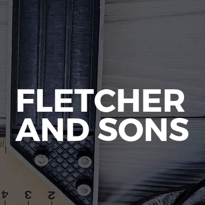 Fletcher And Sons