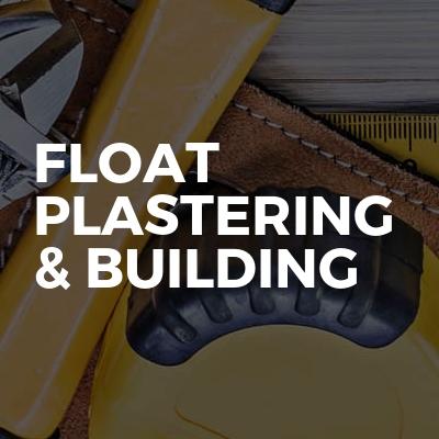 Float Plastering & Building