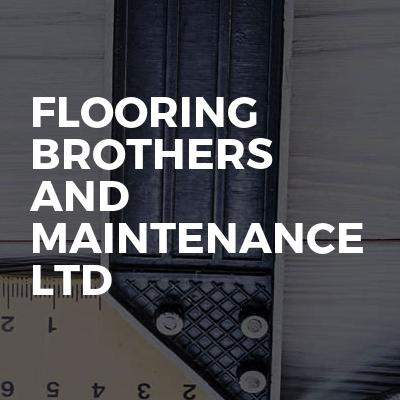 Flooring brothers and maintenance ltd