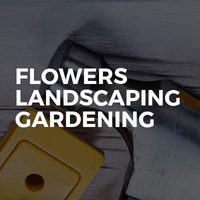 Flowers landscaping gardening