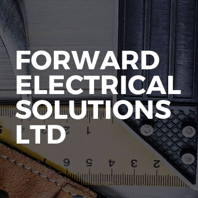 Forward electrical solutions Ltd