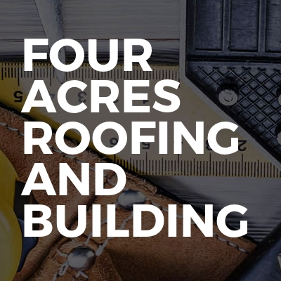 Four Acres Roofing And Building