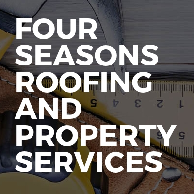 Four Seasons Roofing and Property Services