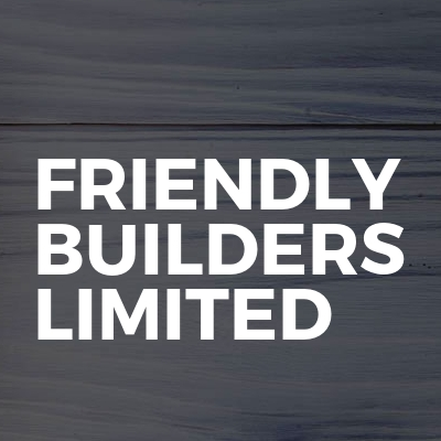 Friendly Builders Limited