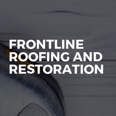 Frontline Roofing And Restoration