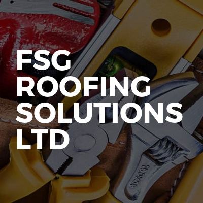 Fsg roofing solutions ltd