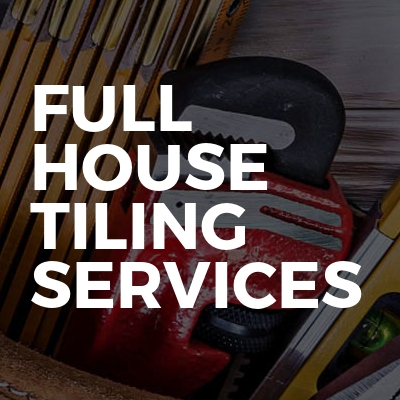 Full House Tiling Services