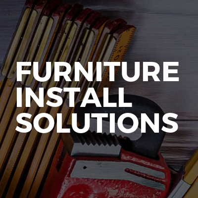 Furniture Install Solutions
