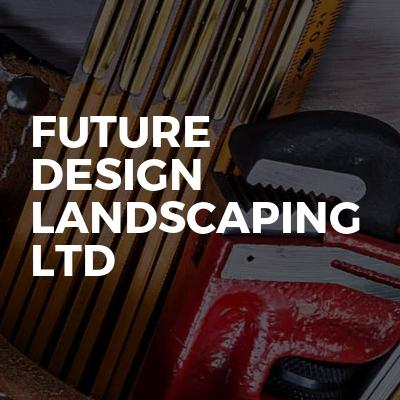 Future Design Landscaping Ltd