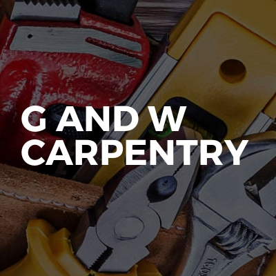 G and W carpentry