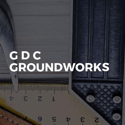 G D C GROUNDWORKS