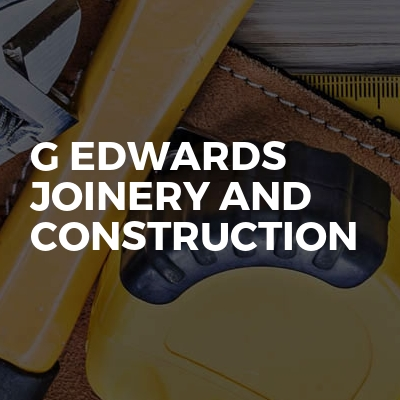G Edwards joinery and construction