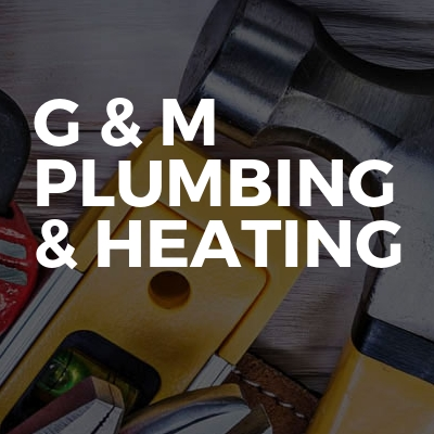 G & M plumbing & heating