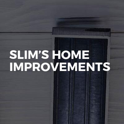 slim's home improvements