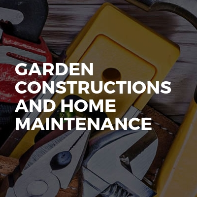 Garden Constructions And Home Maintenance