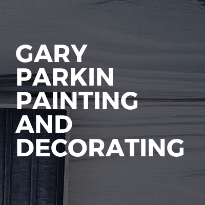 Gary Parkin Painting And Decorating