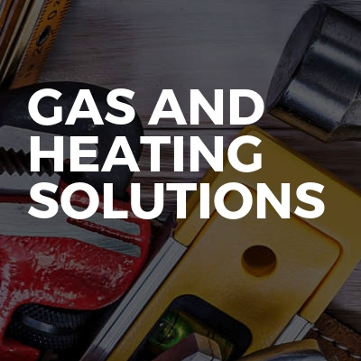 Gas and Heating Solutions