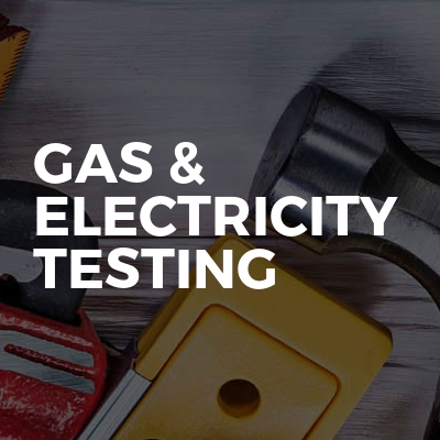 Gas & Electricity Testing