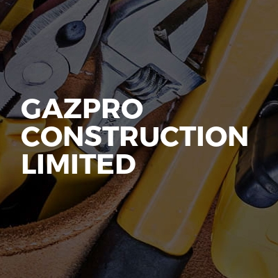 Gazpro Construction Limited