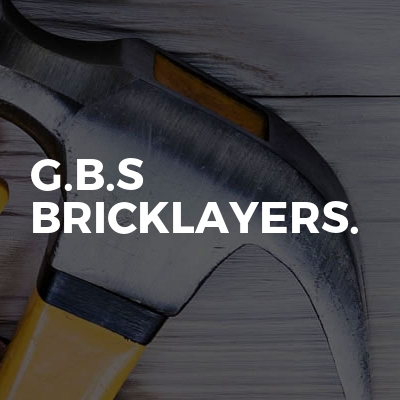 G.B.S Bricklayers.