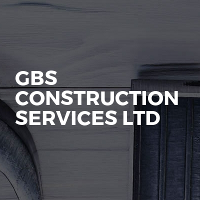 GBS Construction Services Ltd