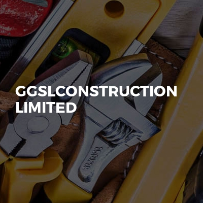 GGSLconstruction Limited