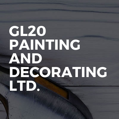 GL20 Painting And Decorating Ltd.