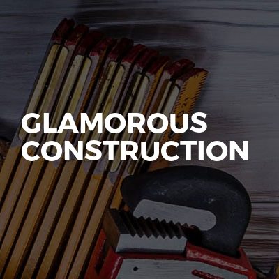 Glamorous Construction
