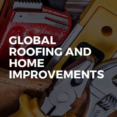 Global Roofing And Home Improvements