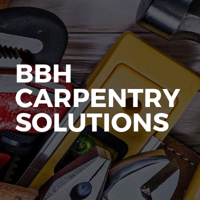 BBH Carpentry Solutions