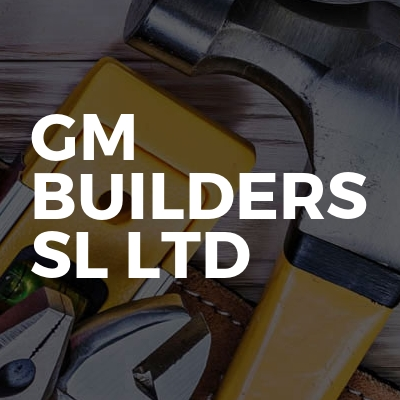 GM BUILDERS SL LTD