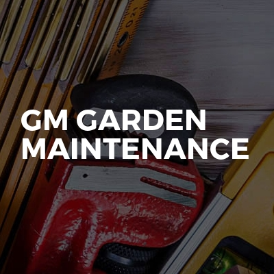 Gm Garden Maintenance