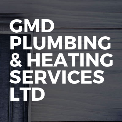 GMD Plumbing & Heating Services Ltd