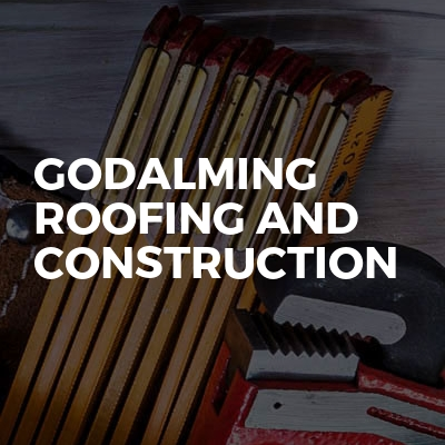 Godalming roofing and construction
