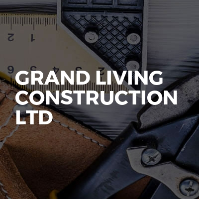 Grand Living construction ltd