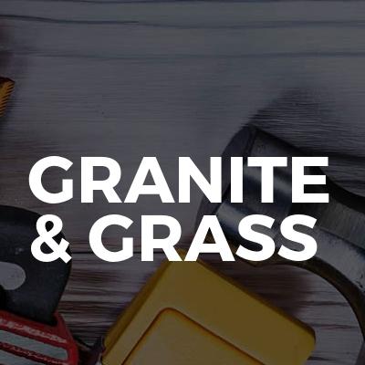 GRANITE & GRASS