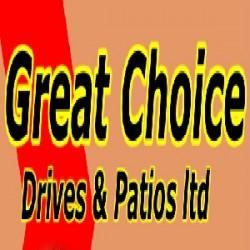 Great Choice Drive & Patios Ltd