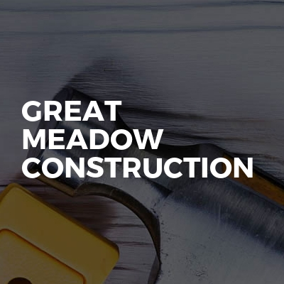 Great meadow construction