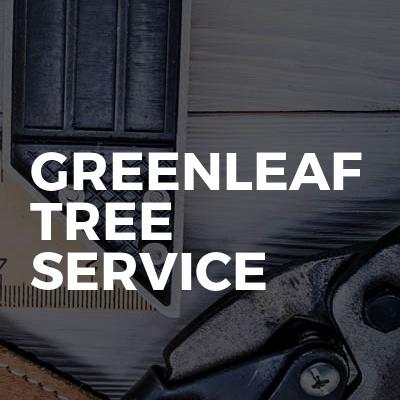 Greenleaf tree service