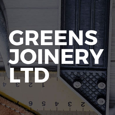 Greens Joinery LTD