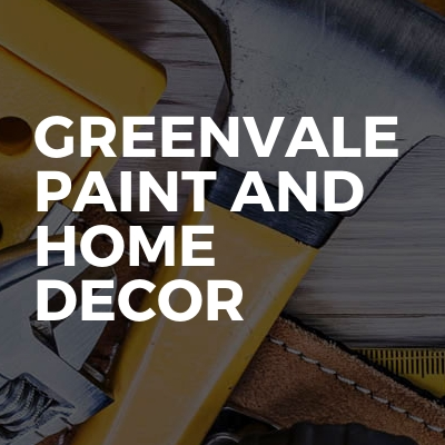 Greenvale Paint And Home Decor