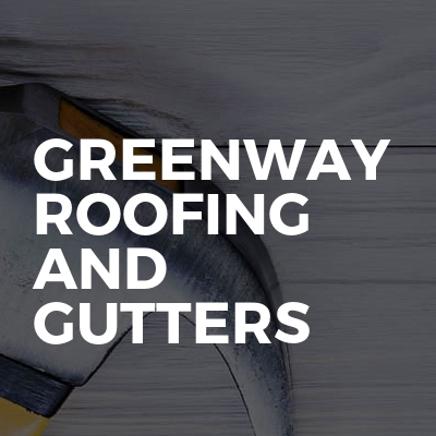 Greenway Roofing And Gutters