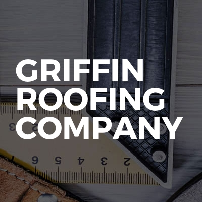Griffin Roofing Company