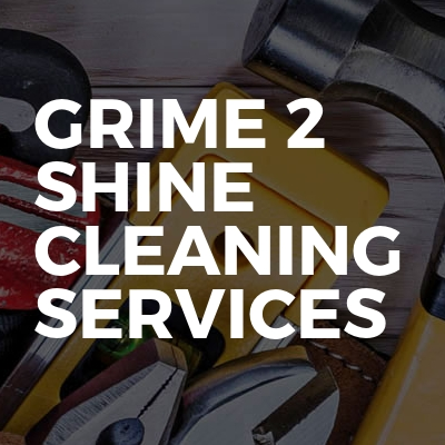 GRIME 2 SHINE CLEANING SERVICES
