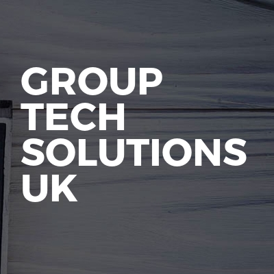 Group Tech Solutions Uk