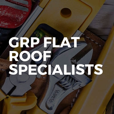 GRP Flat Roof Specialists