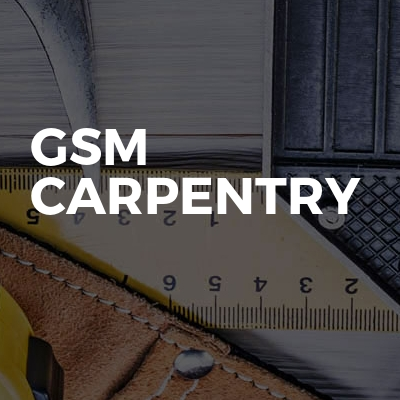 GSM Carpentry
