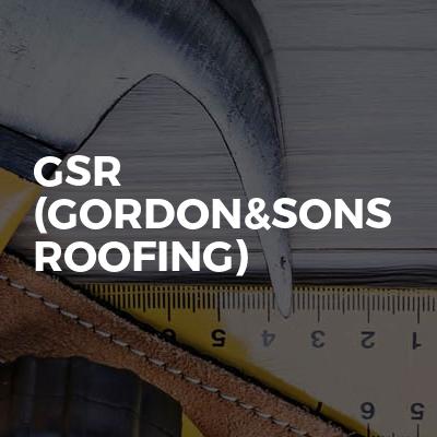 GSR (Gordon&Sons Roofing)